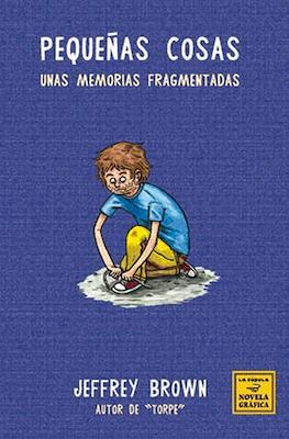 Pequeñas cosas. Unas memorias fragmentadas