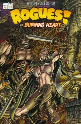 Rogues! The Burning heart #1