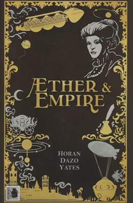 Aether & Empire #2