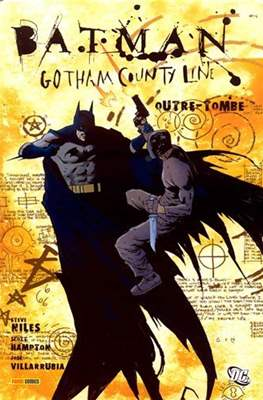 Batman. Gotham County Line. Outre-tombe