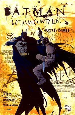 Batman. Gotham County Line. Outre-tombe