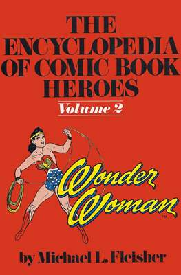 The Encyclopedia of Comic Book Heroes #2