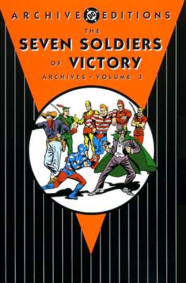 DC Archive Editions. The Seven Soldiers of Victory (Hardcover 240-228-288 pp) #3