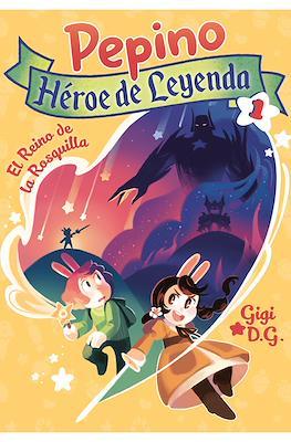 Pepino Héroe de Leyenda (Rústica 200 pp) #1