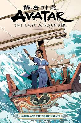Avatar: The Last Airbender - Katara and the Pirate's Silver