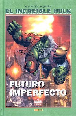 El Increíble Hulk. Futuro Imperfecto. Best of Marvel Essentials