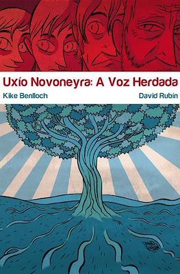 Uxío Novoneyra: A Voz Herdada