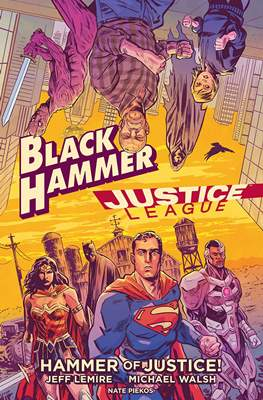 Black Hammer / Justice League: Hammer of Justice