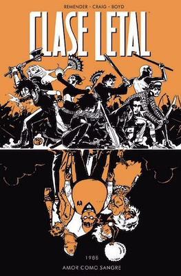Clase Letal (Rústica) #7