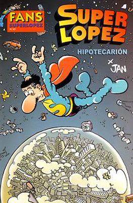 Fans Super López (Rústica) #49