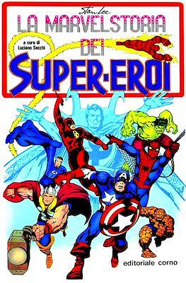 La Marvel storia dei Super-eroi