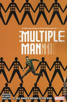 Multiple Man - It All Makes Sense in the End