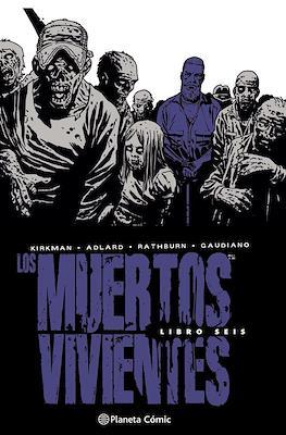 Los Muertos Vivientes (Cartoné 592-632 pp) #6