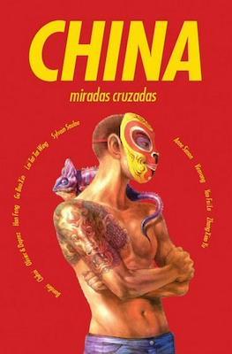 China. Miradas cruzadas