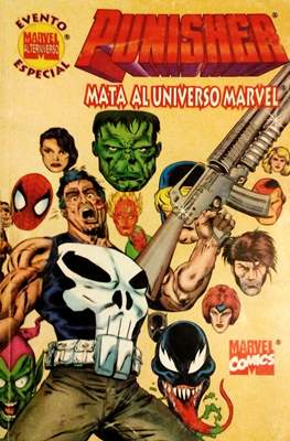Punisher: Mata Al Universo Marvel