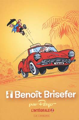 Benoît Brisefer (Cartonné intégrale) #2