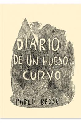 Diario de un hueso curvo (Rústica 72 pp)