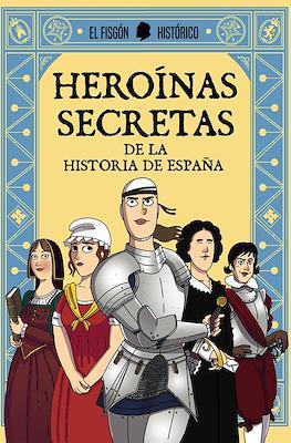 Heroínas secretas de la historia de España (Rústica 128 pp) #