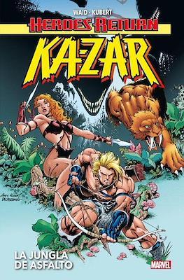 Heroes Return. Ka-Zar: La jungla de asfalto (Cartoné 344 pp) #