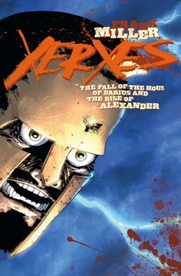 Xerxes: The Fall of the House of Darius and the Rise of Alexander (Comic Book) #2
