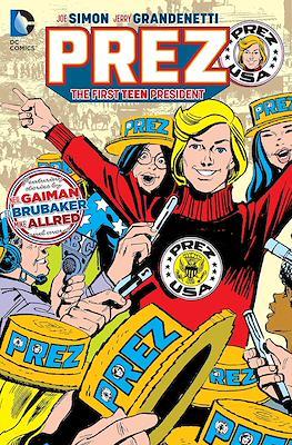 Prez. The First Teen President