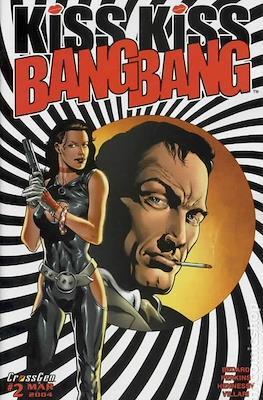 Kiss Kiss Bang Bang (2004) (Grapa) #2