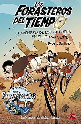 Los Forasteros del Tiempo (Rústica, 232 pp) #1