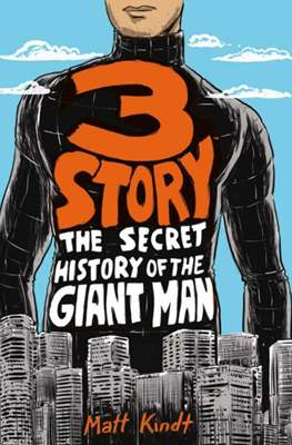 3 Story : The Secret History of the Giant Man