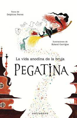 La vida anodina de la bruja Pegatina (Cartoné) #