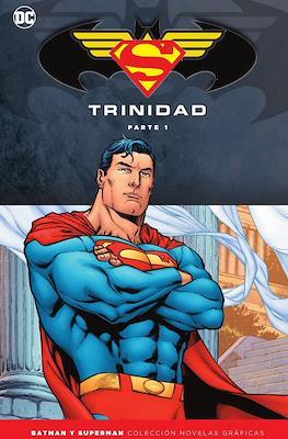 Batman y Superman. Colección Novelas Gráficas: Trinidad (Cartoné 328 pp) #1