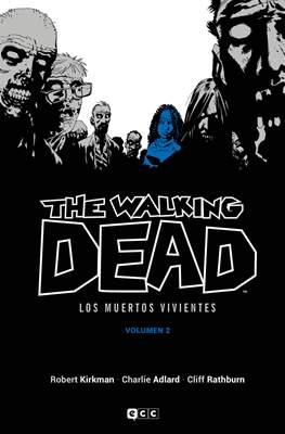 The Walking Dead - Los Muertos Vivientes (Cartoné 304-288 pp) #2