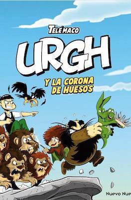 Urgh y la corona de huesos (Rústica 256 pp)