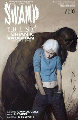 Swamp Thing by Brian K. Vaughan (Softcover) #2