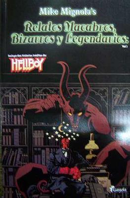Hellboy: Relatos Macabros, Bizarros y Legendarios #1