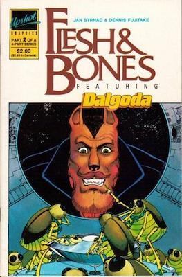 Flesh & Bones (Grapa) #2