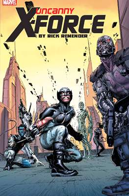 Uncanny X-Force by Rick Remender: The Complete Collection (Softcover 520-408 pp) #2