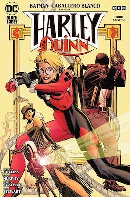 Batman: Caballero Blanco presenta - Harley Quinn #4