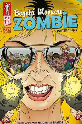 Bogotá Masacre Zombie (Grapa) #2