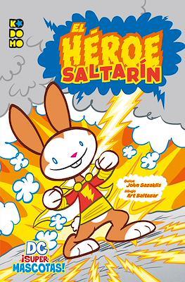 DC ¡Supermascotas!: El héroe saltarín (Rústica 56 pp) #
