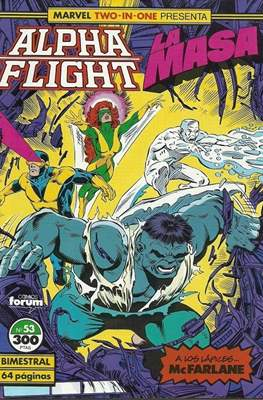 Alpha Flight Vol. 1 / Marvel Two-in-one: Alpha Flight & La Masa Vol.1 (1985-1992) (Grapa 32-64 pp) #53