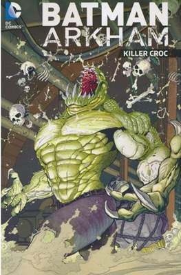 Batman: Arkham – Killer Croc