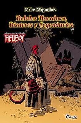 Hellboy: Relatos Macabros, Bizarros y Legendarios (TPB) #2