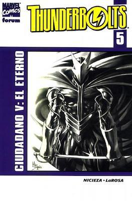 Thunderbolts vol. 2 (2002-2004) (Rústica. 17x26. 96/128 páginas. Color.) #5