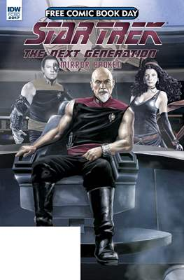 Star Trek - The Next Generation: Mirror Broken. Free Comic Book Day 2017