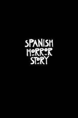Spanish Horror Story