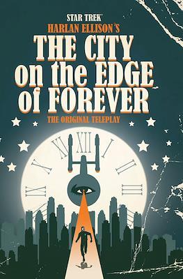 Star Trek: Harlan Ellison's The City On the Edge of Forever the Original Teleplay