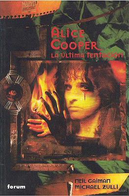 Alice Cooper. La última tentación