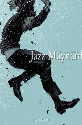 Jazz Maynard (Cartonné 48 pp) #6