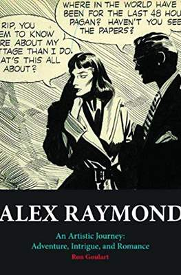Alex Raymond. An Artistic Journey: Adventure, Intrigue, and Romance