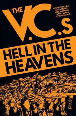 The V.C.s Hell in the Heavens